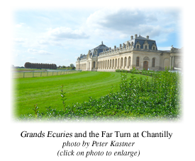 Grands Ecuries and the Far Turn at Chantilly